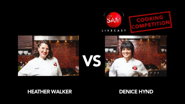 the sam livecast cooking competition heather vs. denice