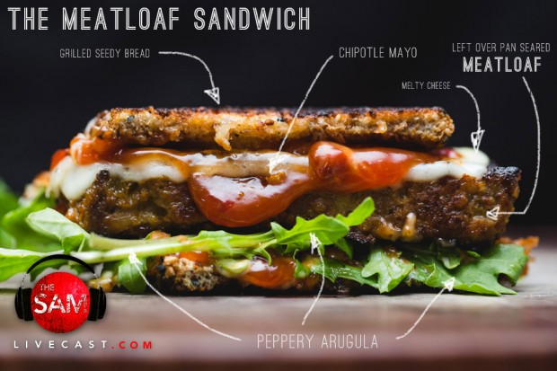 meatloaf sandwich - the sam livecast
