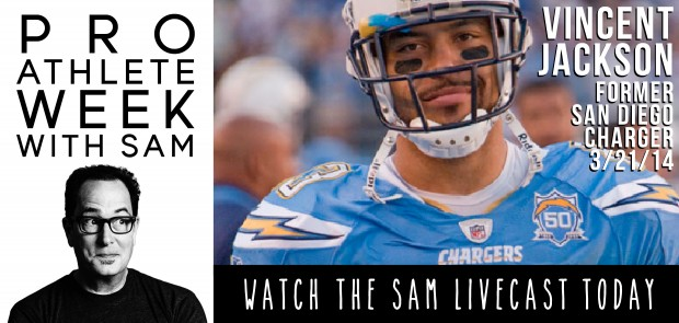 vincent jackson pro athlete week - the sam livecast